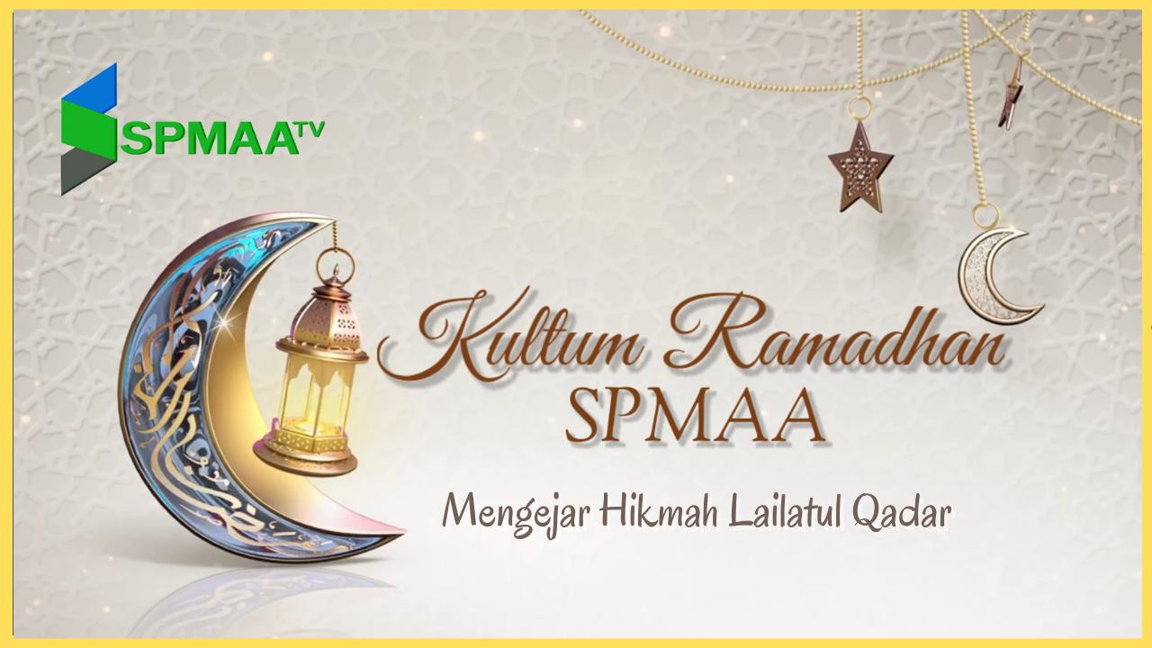 """Day 22 Kultum Ramadhan – """"Mengejar Hikmah lailatul Qadar"""" bersama Gus Hafidh SKP"""