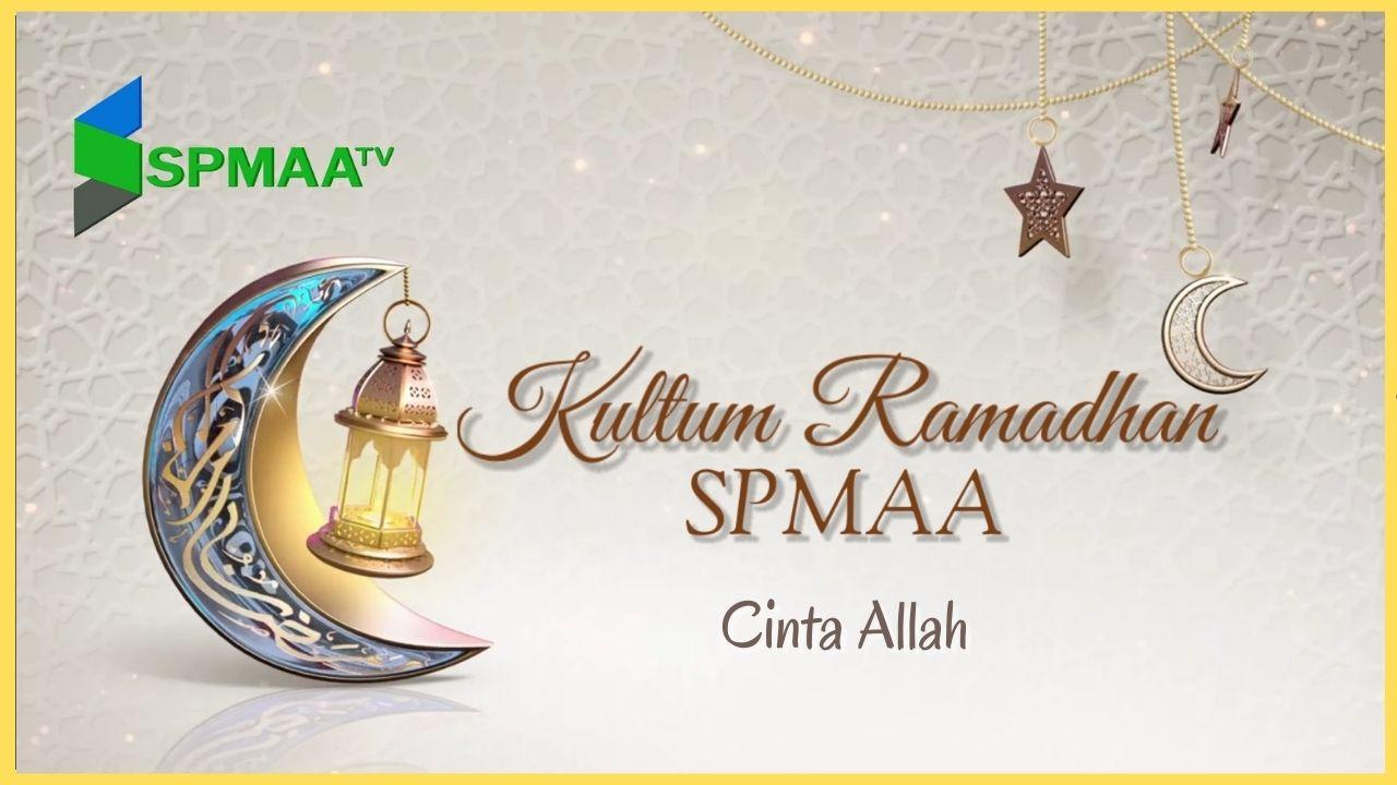 """Day 24 Kultum Ramadhan – """"Cinta Allah"""" bersama Gus Glory Islamic"""
