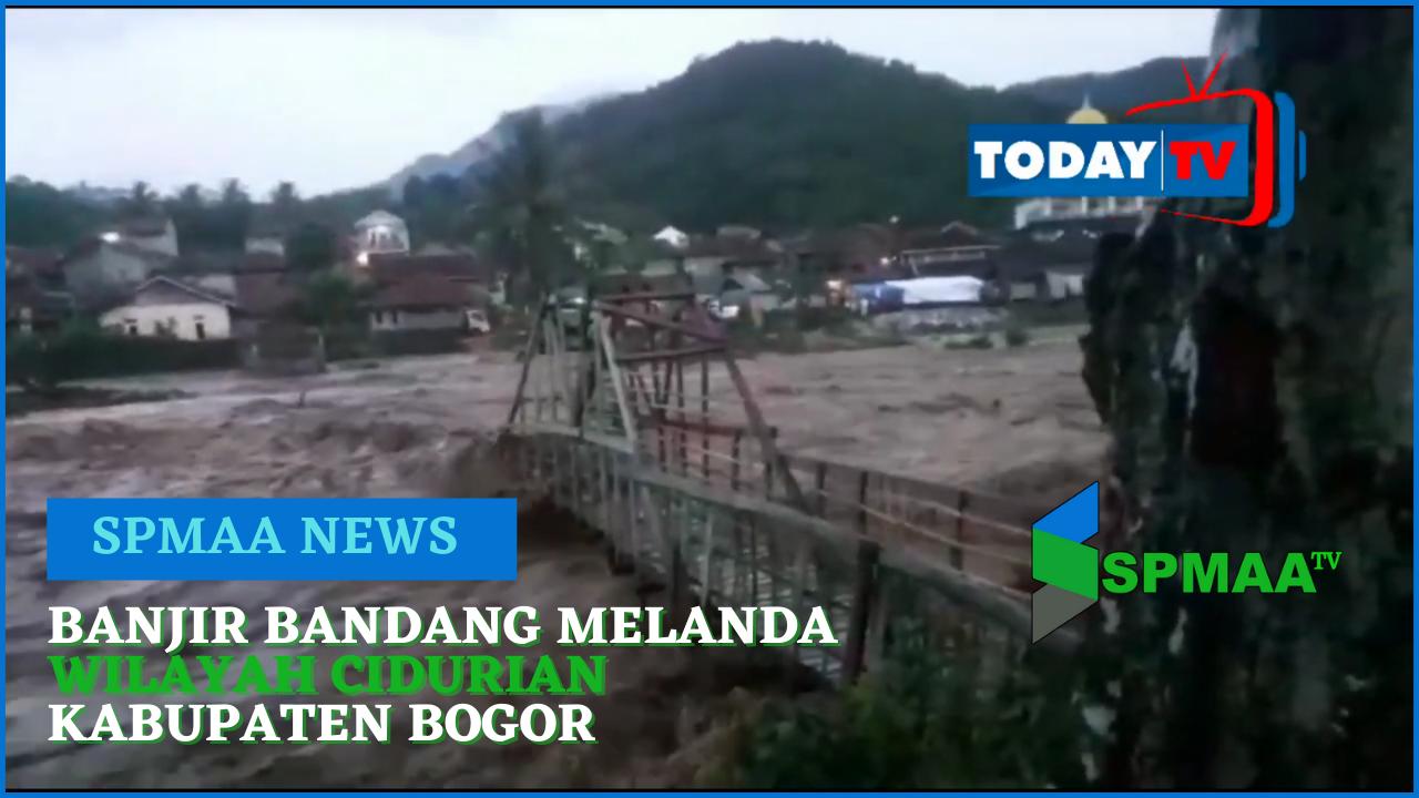 Banjir Bandang Sungai Ciduran Bogor